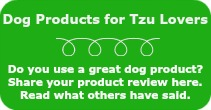 Dog Product Reviews for Tzu Lovers