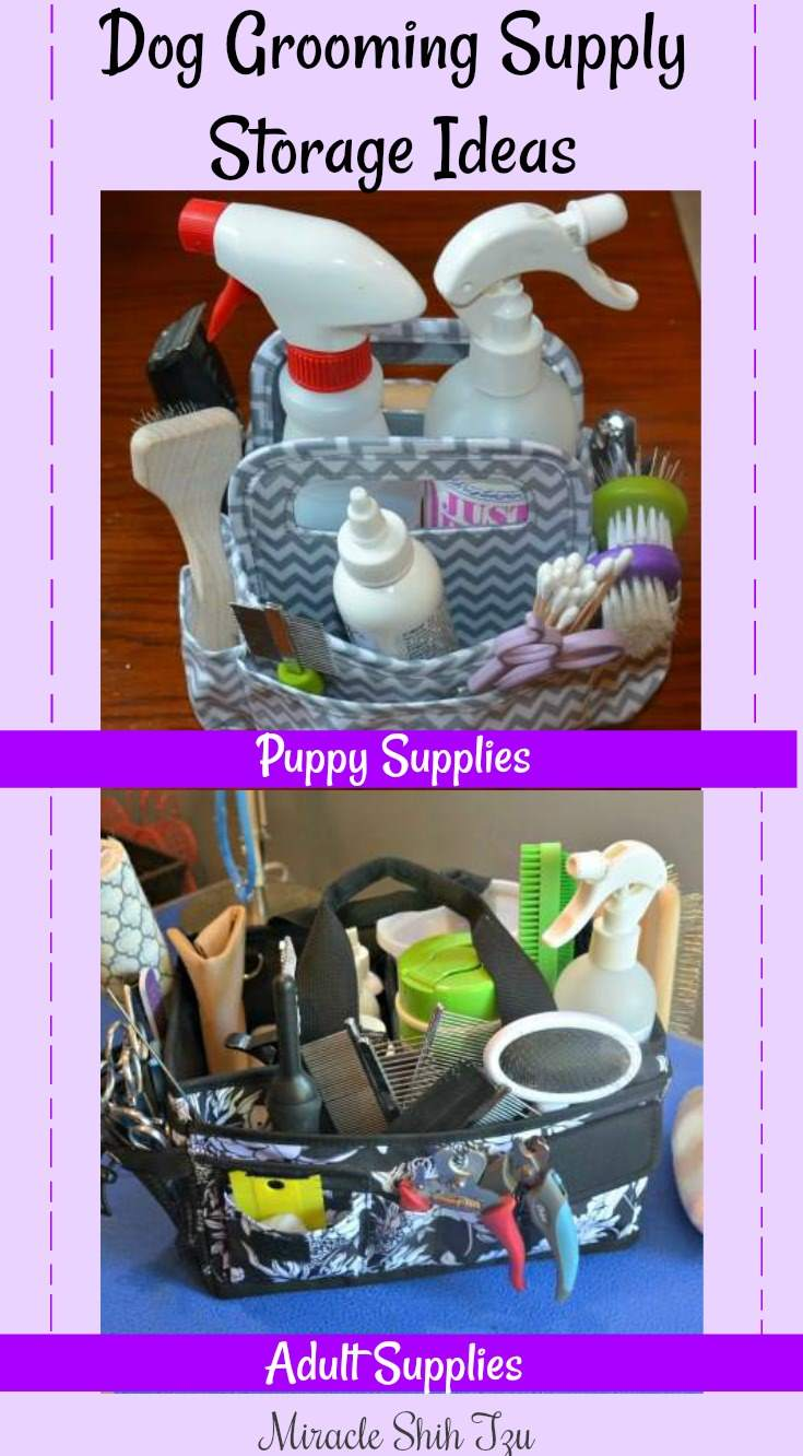 diy shih tzu grooming supply storage tips and ideas